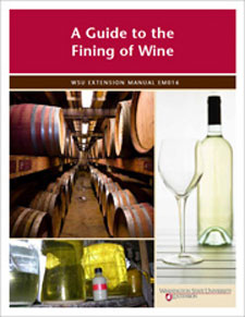 A Guide to the Fining of Wine by James Harbertson, Washington State University